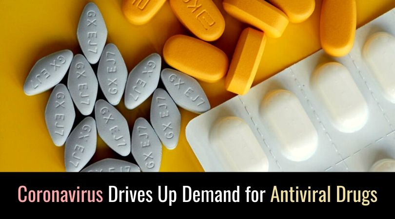 Coronavirus Drives Up Demand for Antiviral Drugs